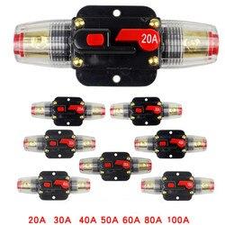 Автоматический выключатель 20A 30A 40A 50A 60A 80A 100A DC, автоматический выключатель, предохранитель сброса, инвертор для автомобильного двигателя