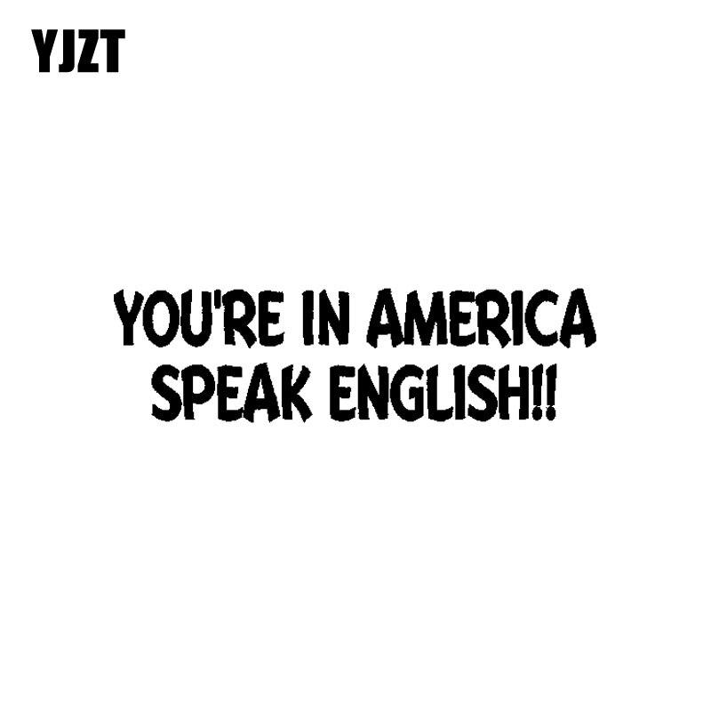 YJZT 15,5 см * 4,3 см смешная Наклейка на окно автомобиля «Вы в Америке говорите» на английском языке черная/Серебристая виниловая фотонаклейка