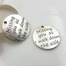 50pcs Anti argento di colore del metallo della lega lettering Missing you come l proseguire a piedi lungo il corridoio di fascini accessori per gioielli FAI DA TE che fanno