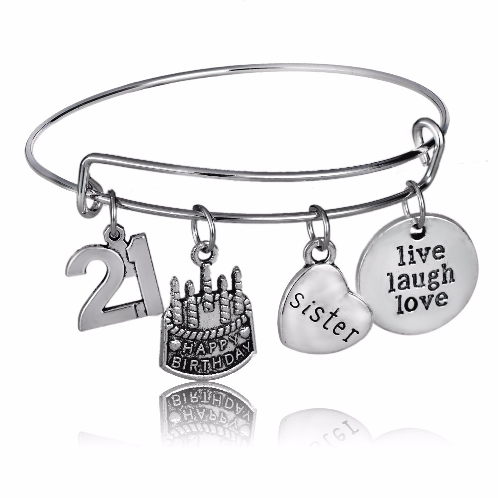 Special Gifts Happy 21th Birthday Cake Bangles Live Laugh Love Bracelets Sister Sis Heart Women Girl Family Charm Jewelry Bijoux