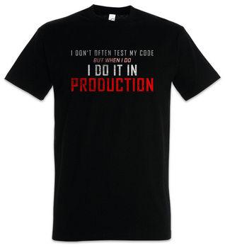 I Don't Often Test My Code T-Shirt Coder Programmer Computer Science Fun Geek