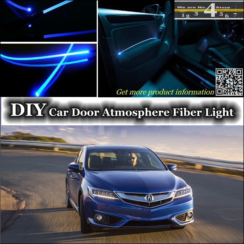 interior Ambient Light Tuning Atmosphere Fiber Optic Band Lights For Acura ILX Inside Door Panel illumination Not EL light