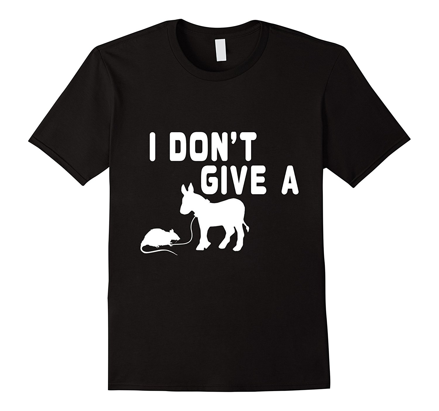 I Don't Give A Rat <font><b>Ass</b></font> T <font><b>Shirt</b></font> Gift Funny Donkey, Mouse Tee Good Quality Brand Cotton <font><b>Shirt</b></font> Summer Style Cool T-<font><b>Shirts</b></font> image