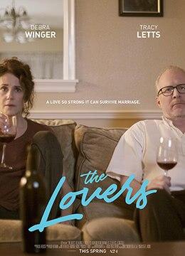 《那些爱人》2017年美国喜剧,爱情电影在线观看