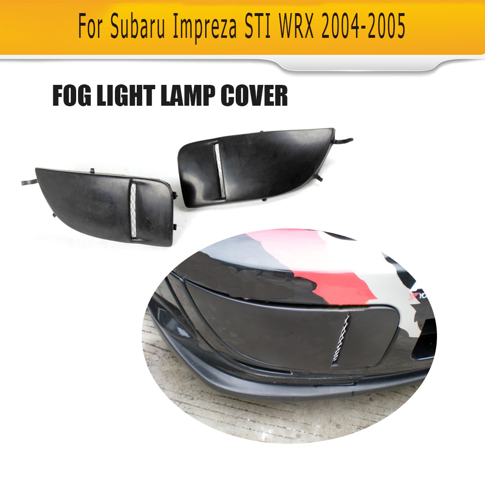 A Pair For Subaru Impreza Sti Wrx 2004-2005 New Car Front Bumper Fog Light Lamp Covers Mask Bumper Cover Cap Trim Protection Crease-Resistance Auto Replacement Parts Automobiles & Motorcycles