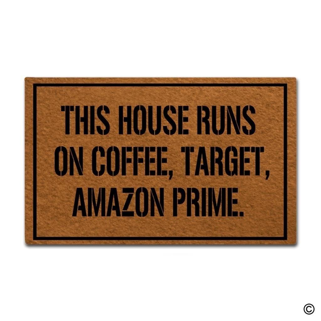 Doormat Welcome Mat This House Runs On Coffee Target Amazon Prime Door Mat Decorative Ho ...