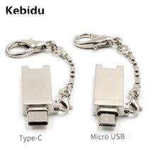 Kebidu mini type C Micro USB OTG устройство для чтения карт памяти Алюминиевый адаптер с брелком для Micro SD/TF ПК компьютер для xiaomi