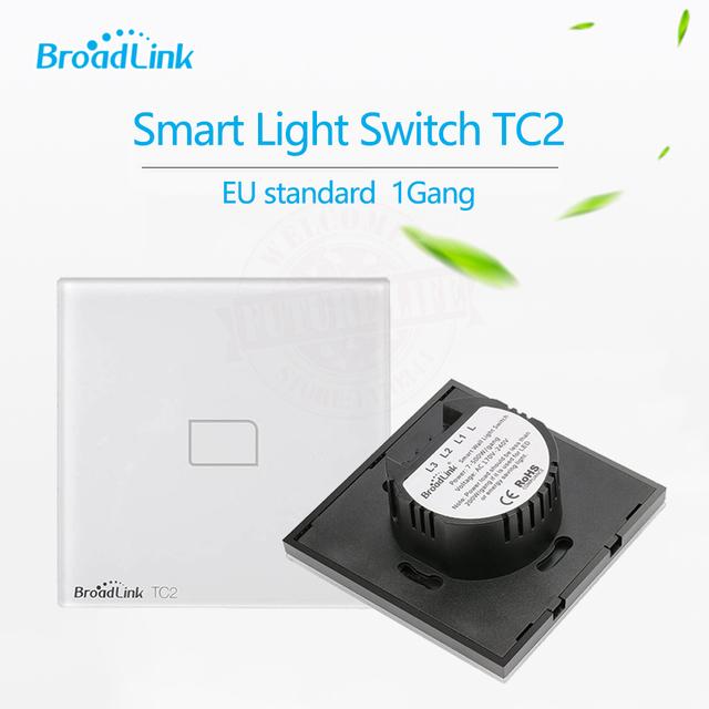 Broadlink tc2 padrão da ue 1 gang interruptor de luz de controle remoto sem fio da tela de toque móvel by broadlink rm2, casa inteligente automação
