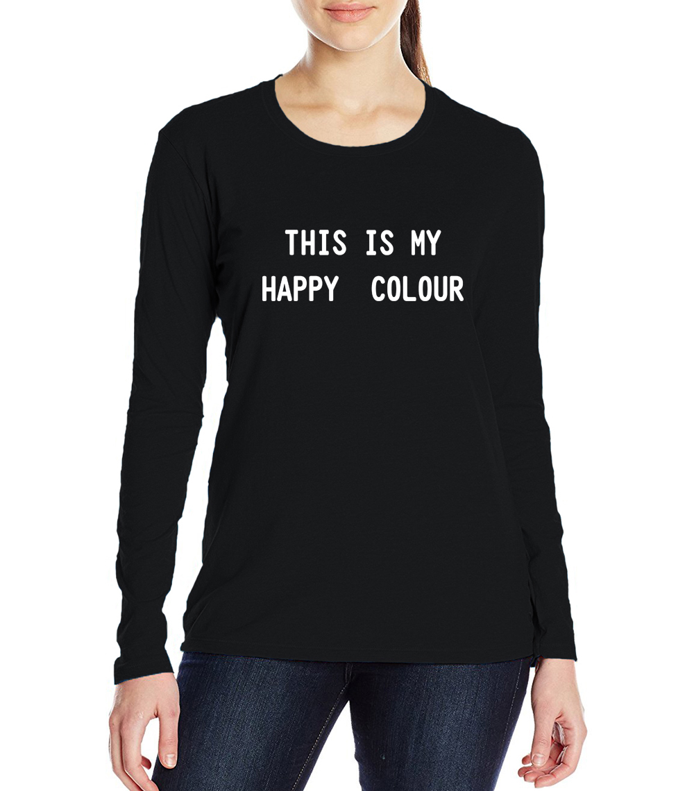 T shirt black is my happy color - 2017 This Is My Happy Color Printed Top Women Harajuku Long Sleeve Tee Shirt Femme Funny