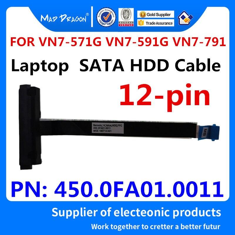 MAD DRAGON Marque Ordinateur Portable nouveau câble de DISQUE DUR SATA HDD disque dur câble connecteur Pour Acer VN7-571G VN7-591G VN7-791 450.0FA01.0011