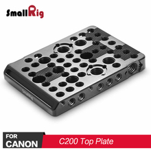 SmallRig DSLR Camera Plate Top Plate for Canon C200 Camera Feature with 1/4 3/8 Thread Holes For Microphone Monitor Attach 2056 цены онлайн