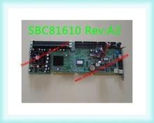 Оригинальный промышленный компьютер материнская плата SBC81610 Rev: A2