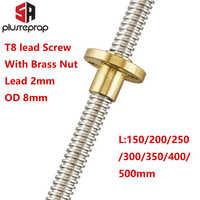 T8 tornillo de plomo OD 8mm Paso 2mm plomo 2mm 150mm 200mm 250mm 300mm 350mm 400mm 500mm con tuerca de latón para Reprap impresora 3D eje Z