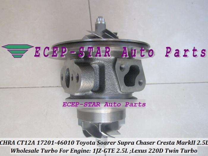 1pc Twin Turbo Cartridge CHRA CT12A 17201-46010 17208-46010 Turbocharger For TOYOTA Soarer Supra Chaser Cresta Mark II Lexus 220D 1JZ-GTE 2.5L (2)