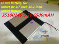 35100140 3.7v 6500mAH (polymer lithium ion battery) Li-ion battery for tablet pc 9.7 inch 10.1 inch tablet battery