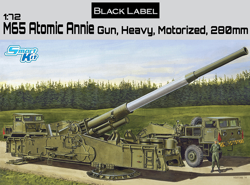 1/72 DRAGON M65 ATOMIC ANNIE GUN HEAVY, MOTORIZED, 280mm Black Label #7484