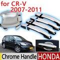 Para honda crv 2007-2011 chrome door handle covers guarnição set de 4 P Nunca Ferrugem 2008 2009 2010 Acessórios Do Carro Adesivos de Carro Carro Styling