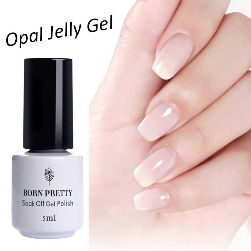 NASCIDO BONITA 5 ml 10 ml Opcional Opala Geléia Branco Gel Soak Off Nail Art Manicure Gel UV Polonês Verniz