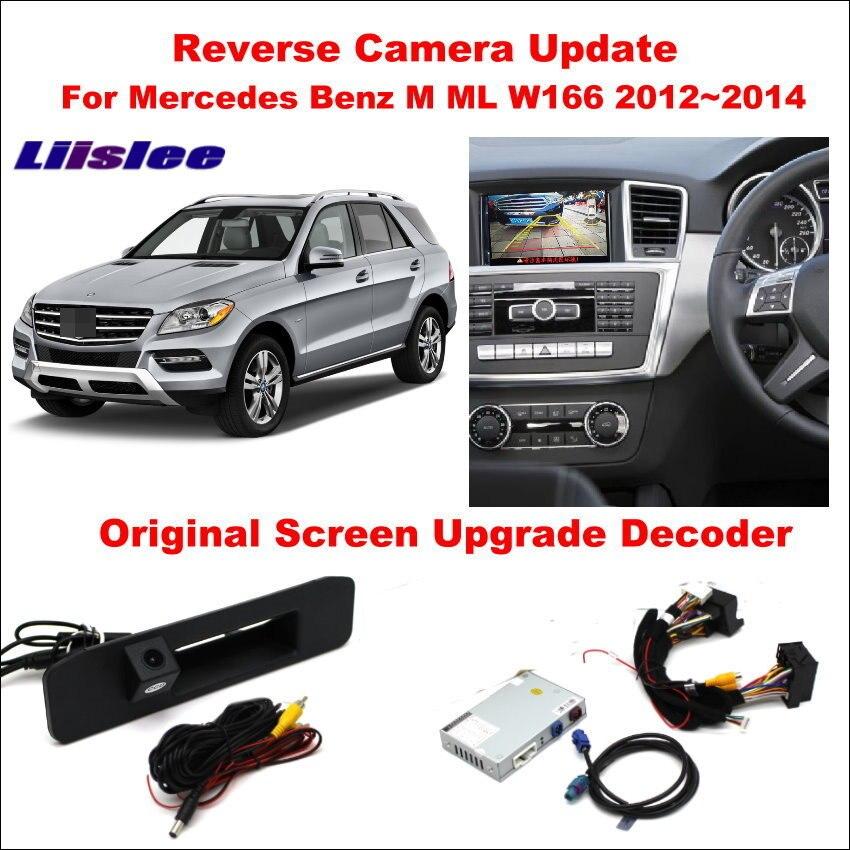 Liislee pour Mercedes Benz M ML W166 2012 ~ 2014 Original écran mise à jour/inversion de l'image de piste + caméra inversée/décodeur numérique