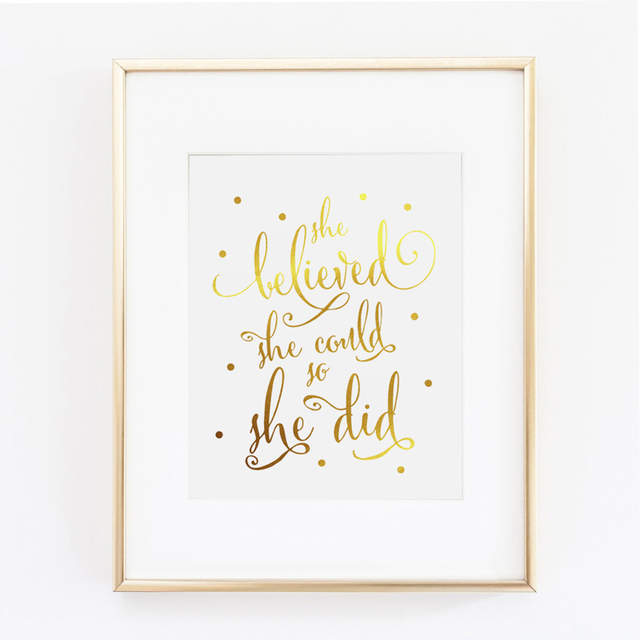 Online Shop Real Gold Foil She Believed She Could So She Did Quotes