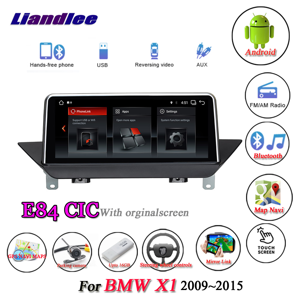Liandlee For BMW X1 E84 With Screen 2009~2015 Android Original System Radio Idrive Carplay AUX BT GPS Navi Navigation Multimedia набор автомобильных экранов trokot для bmw x1 e84 2009 2015 на задние двери