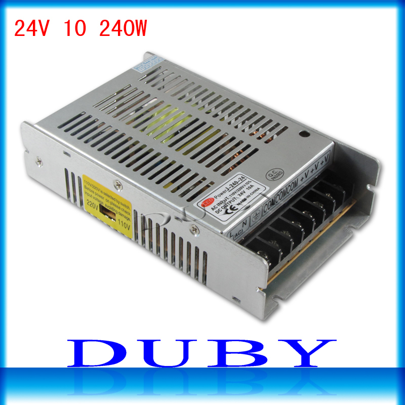 2pcs/lot 24V 10A 240W Switching power supply Driver For LED Light Strip Display AC100-240V  Factory Supplier  Free Shipping switching led power supply 24v 120w ac100 240v to dc24v 5a driver adapter for led strips light cnc cctv wholesale free shipping