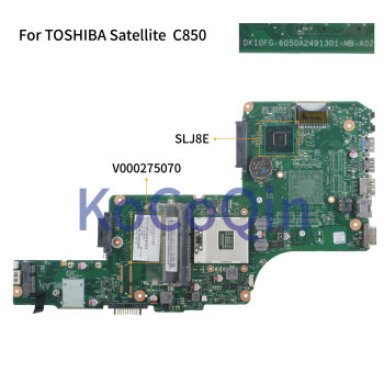 KoCoQin Laptop motherboard For TOSHIBA Satellite C850 C855 L850 HM76 Mainboard 6050A2491301 V000275070 SLJ8E