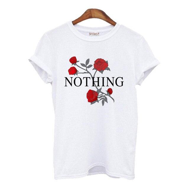 f5160311cc05 Nothing Letter Print T Shirt Rose Harajuku T-Shirt Women 2017 Summer Casual  Short Sleeve TShirt White Gray Punk Shirts