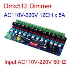 AC110V-220 V Alta Tensión 50HZ 12 canales Dimmer 12CH DMX512 decodificador 5A/CH DMX dimmer para iluminación de lámpara incandescente