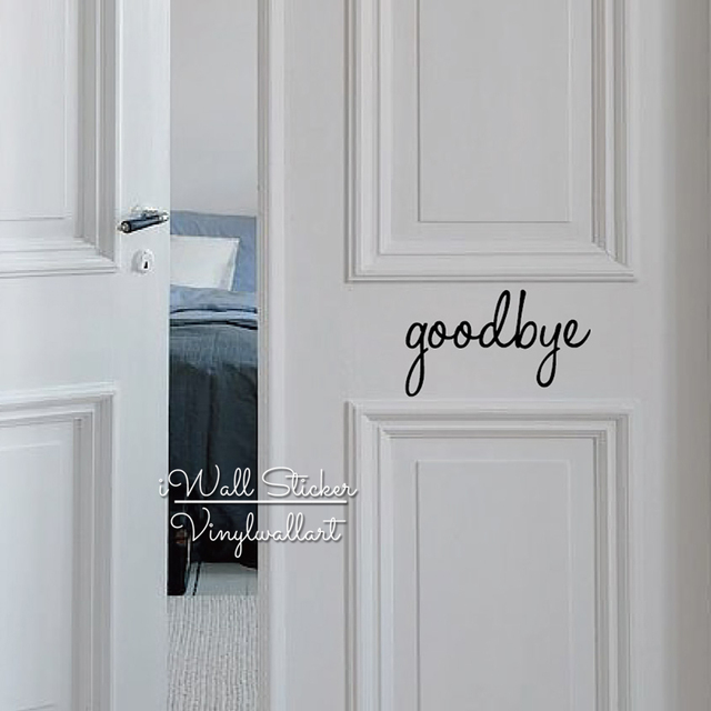 Goodbye Door Wall Sticker Home Quote Wall Sticker Removable Wall Decal  Creative Door Quotes Stickers Cut
