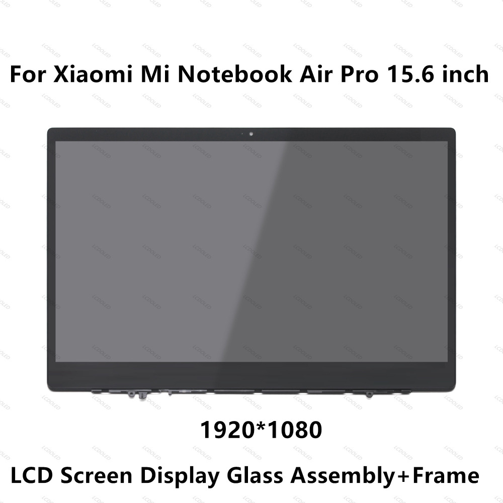 15.6'' For Xiaomi Mi Laptop Air Pro 15.6 Inch Notebook IPS LCD Screen Display Matrix Glass Assembly+Frame 1920x1080 NV156FHM-N61 nv156fhm n61 nv156fhm n61 led screen lcd display matrix for laptop 15 6 30pin fhd 1920x1080 matte replacement ips screen