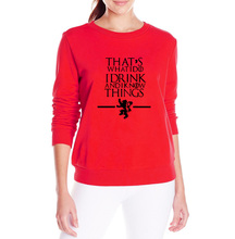 Game of Thrones That's What I Do I Drink I know Things Sweatshirt