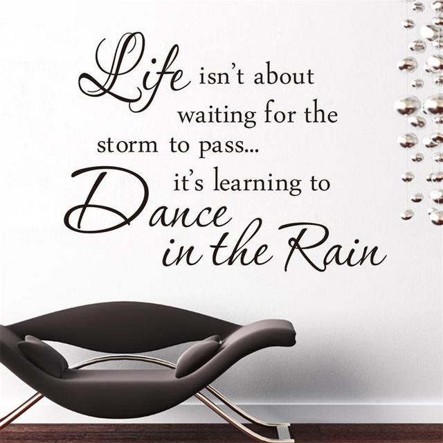 Inspiration Quote Life Is Dance In The Rain Sayings Home Decor Wall Sticker  Famous Warm Mural