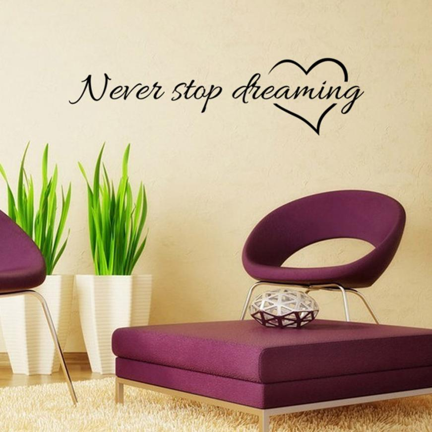 2018 Letter Never Stop Dreaming Removable Art Vinyl Mural Home Room home decor Decor Wall Stickers