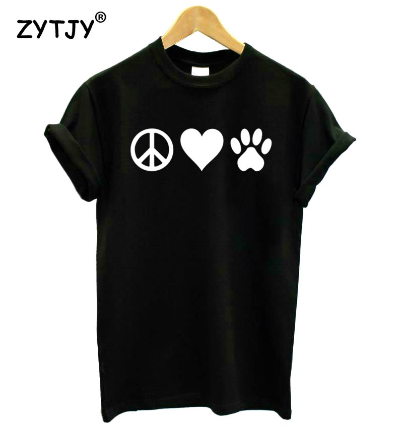 Peace Love Pets Dog Cat Paw Print Women Tshirt Cotton Casual Funny T Shirt For Girl Top Tee Hipster Tumblr Drop Ship HH-64