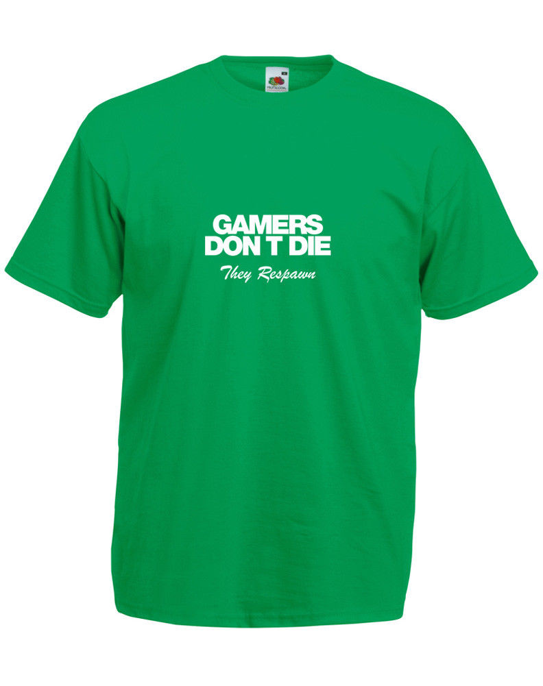 Gamers Don 39 t Die They Respawn Men 39 s Printed T Shirt New T Shirts Funny Tops Tee New Unisex Funny free shipping in T Shirts from Men 39 s Clothing