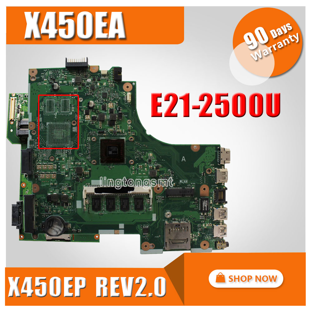 For Asus X450EA X450E X452EA X452E A452E With E1-2500 CPU Laptop Motherboard X450EP rev 2.0 Mainboard 100% Tested original for asus x402ca laptop motherboard 4g with 2117u cpu mainboard 2 0 version 100