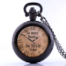 Vintage Quote pendant So many books So little time watch necklace Old Clock Steampunk jewelry