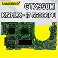 K501LX для ASUS K501LN K501LB A501L K501L V505L материнская плата I7-5500U 4G ram GTX950 видеокарта материнская плата тест работа 100% ОК
