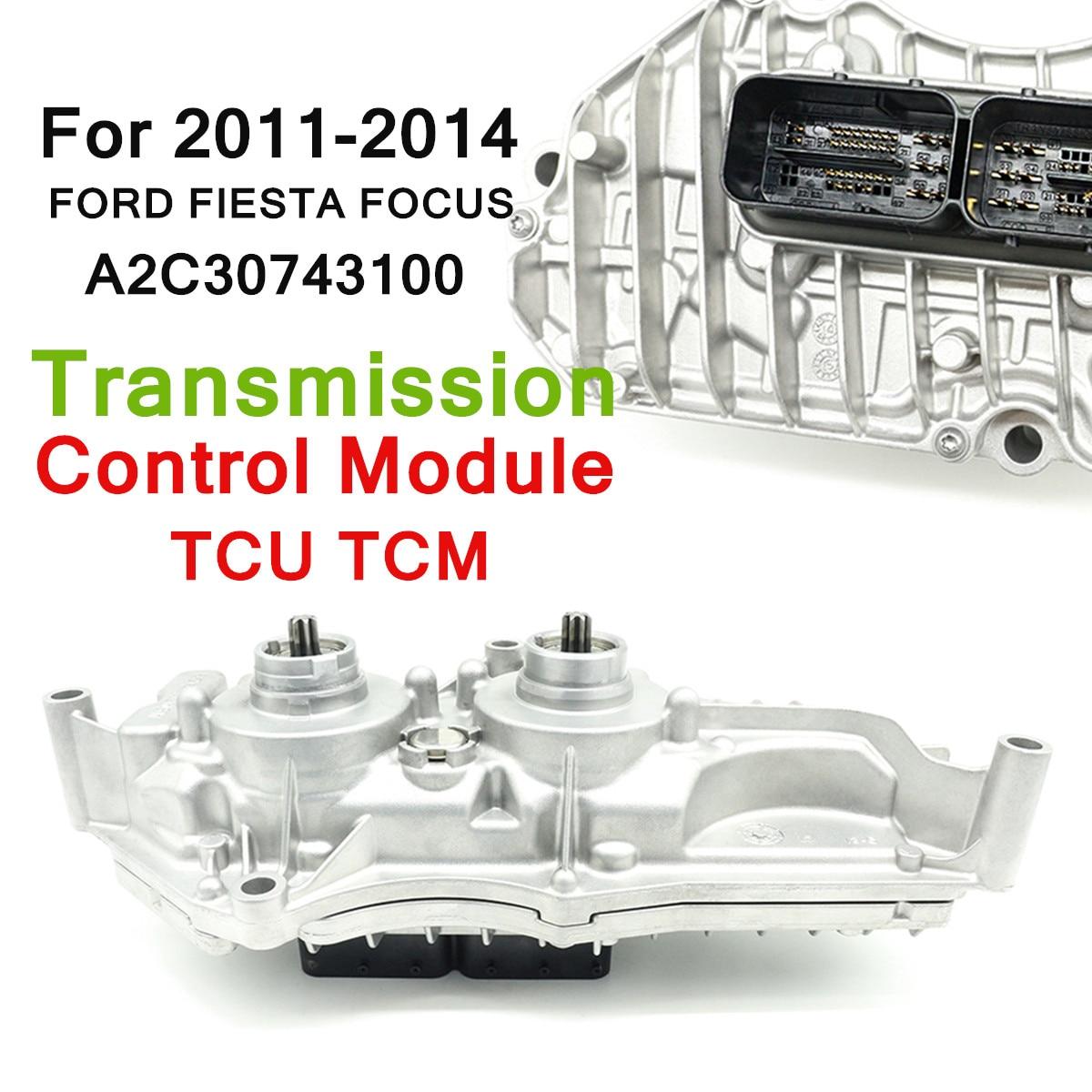 Pour FORD FIESTA FOCUS 2011-2014 Module De Commande De Transmission TCU TCM A2C30743100 Remplacement Direct Argent Auto Pièces De Rechange