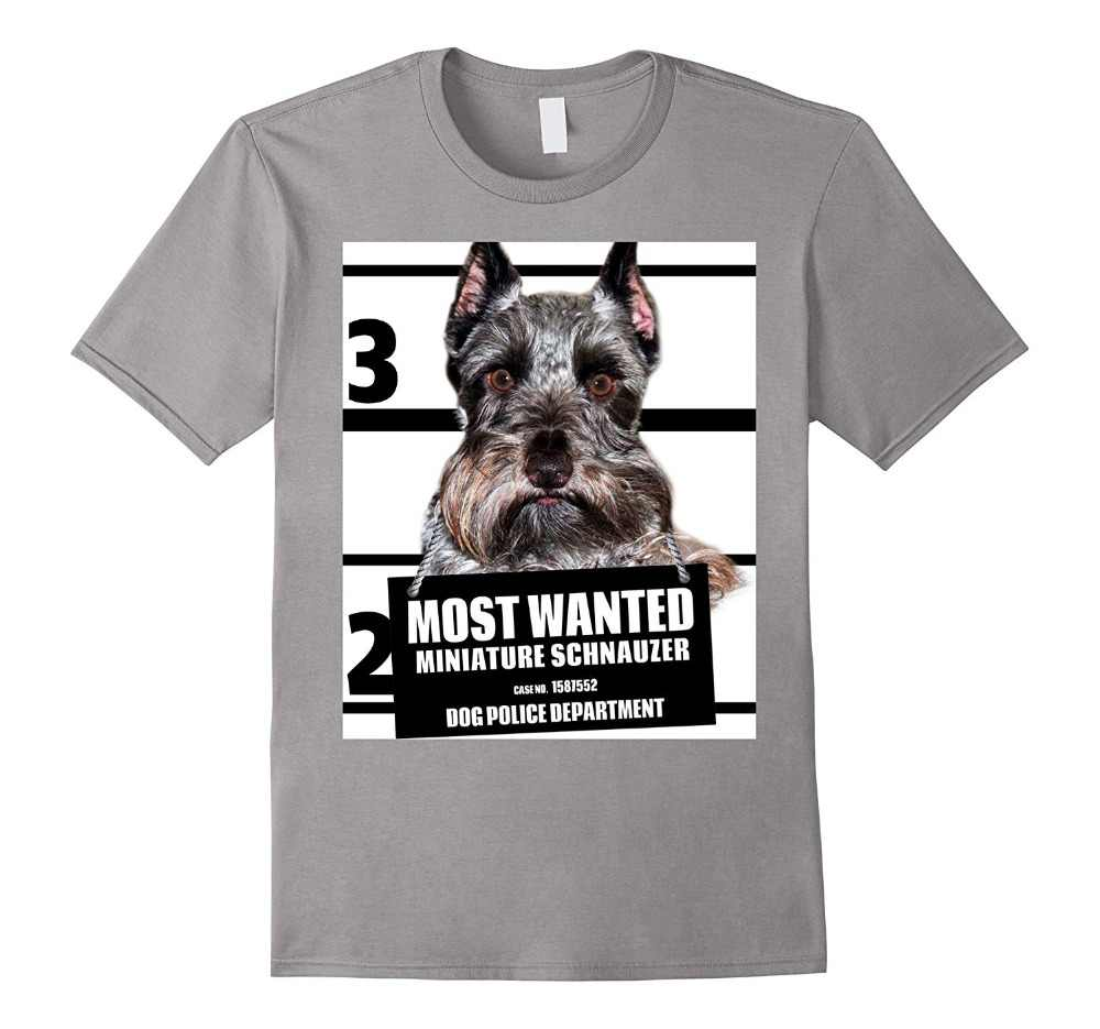 fb091670 Tshirt Brand 2019 Male Short Sleeve Most Wanted Miniature Schnauzer T-shirt  - Dog Tee