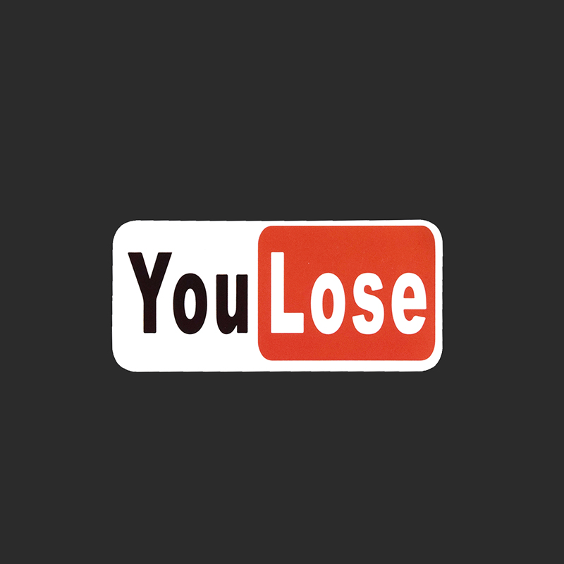 You Lose Signage Cartoon Logo Single Stickers Skateboard Laptop Funny Cool Stickers Frid ...
