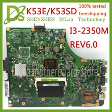 KEFU K53E K53SD laptop motherboard For Asus A53S K53SD K53S K53E motherboard DDR3 Test work 100% for asus k53sd main board rev 5 1 laptop motherboard intel hm65 nvidia geforce gt610m graphics ddr3 full tested