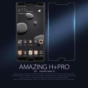 Image 1 - עבור Huawei Mate 10/Mate 10 פרו מזג זכוכית Nillkin מדהים H + פרו נגד פיצוץ מסך מגן עבור Huawei Mate 10 יוקרה