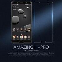 Pour Huawei Mate 10/Mate 10 Pro verre trempé Nillkin incroyable H + Pro protecteur d'écran Anti-Explosion pour Huawei Mate 10 luxe