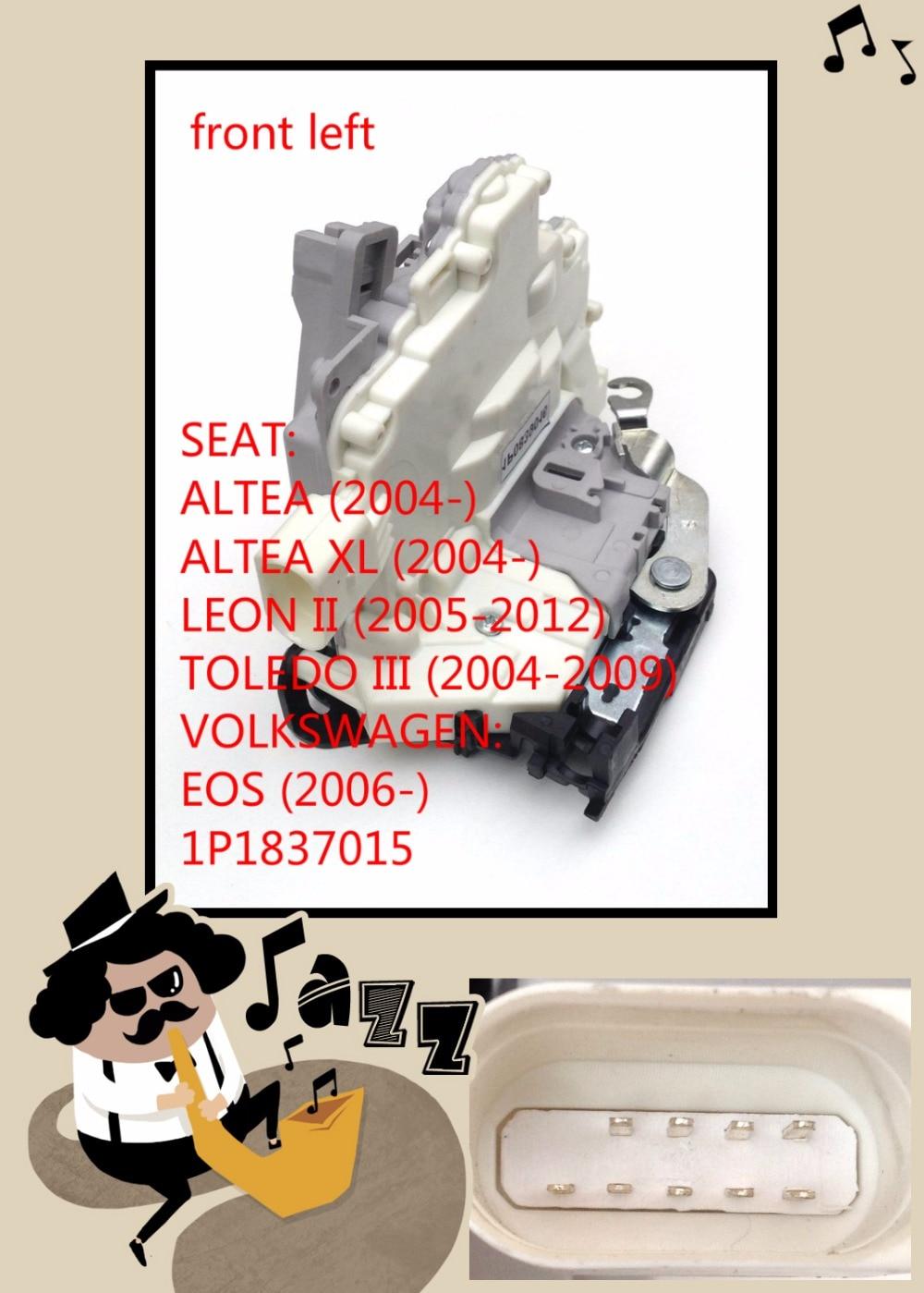FOR Volkswagen MK5 EOS SEAT Leon 1P Zv ALTEA TOLEDO front Left Door Latch Assembly / Door Lock Actuator 1P1837015 1P1837015A high quality for seat leon mk2 rear left door lock catch mechanism 1p0 839 015 1p0839015 leon ii 2005 2012