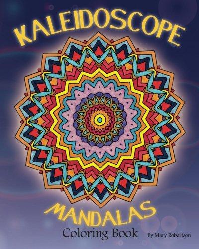 Kaleidoscope Mandalas Coloring Book Volume 1 English Adult Books