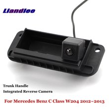 Liandlee For Mercedes Benz C Class W204 2012~2013 Car Reverse Camera Rear View Backup Parking Camera / Integrated Trunk Handle for mercedes benz glk class x204 2013 2015 trunk handle car reverse camera rear view backup parking camera hd ccd night vision