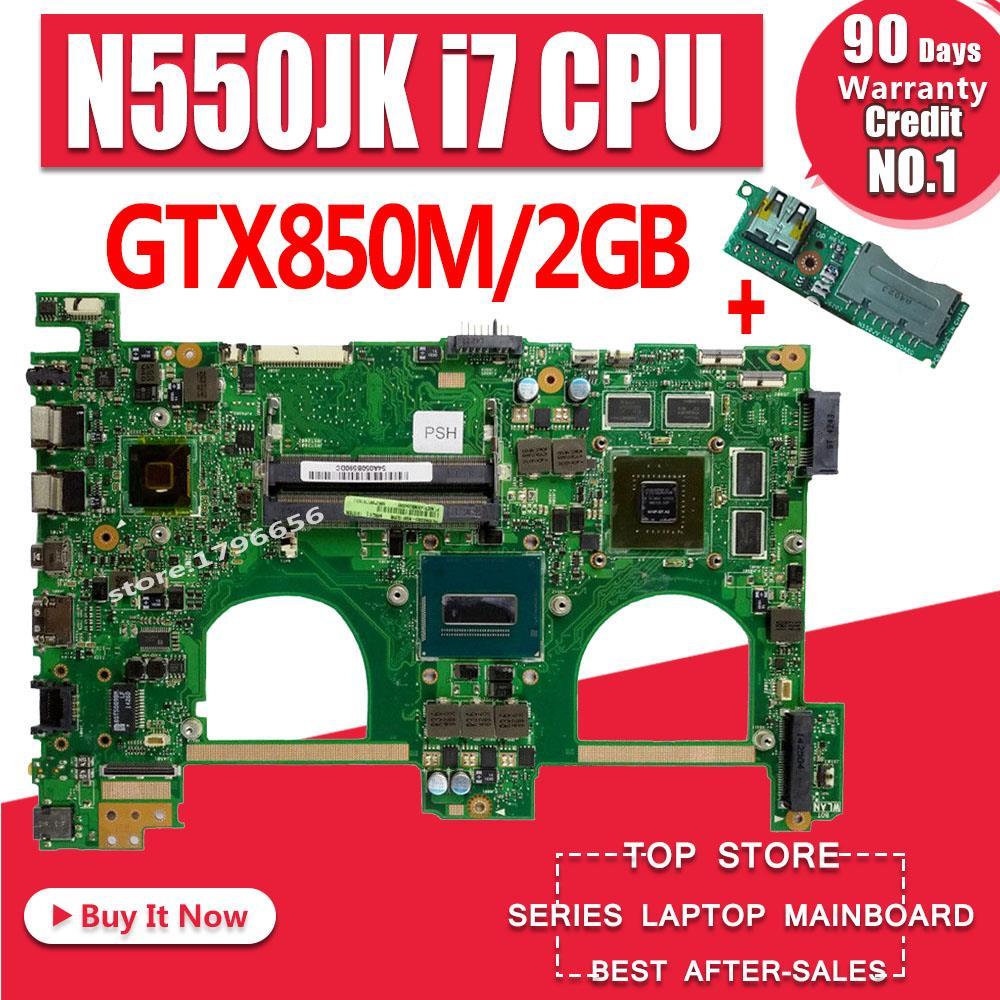 For ASUS Q550JV G550JK N550JK N550JV Motherboard i7 CPU Mainboard 4GB GTX850M