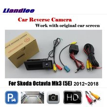 цена на Liandlee Car Rearview Reverse Parking Camera For Skoda Octavia Mk3 (5E) 2012~2018 Display / HD CCD Rear View Backup Back Camera